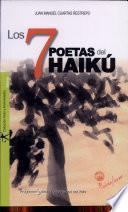 Los 7 poetas del Haikú