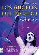 Los Angeles del pecado/ The Angels of Sin