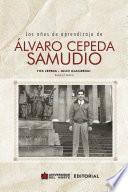 Los años de aprendizaje de Álvaro Cepeda Samudio