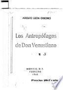 Los antropófagos de don Venustiano