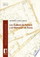 Los Auditoria de Adriano y el Athenaeum de Roma