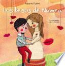 Los besos de Namea/ Namea's Kisses