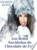 Los besos navideños de chocolate de Evie