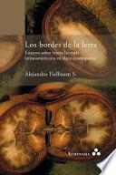 Los Bordes de la Letra. Ensayos Sobre Teoria Literaria Latinoamericana en Clave Cosmopolita