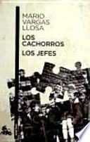 LOS CACHORROS / LOS JEFES(9788467035162)