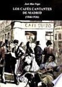 Los cafés cantantes de Madrid