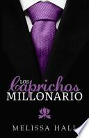 Los caprichos del millonario