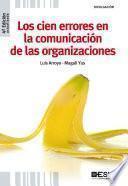 Los cien errores en la comunicación de las organizaciones