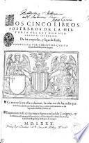 Los Cinco Libros Postreros De La Historia Del Rey Don Hernando El Catholico. De Las Empresas, y ligas de Italia
