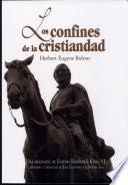 Los confines de la cristiandad