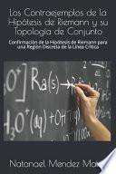 Los Contraejemplos de la Hipótesis de Riemann y Su Topología de Conjunto