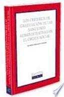 Los criterios de graduación de las sanciones administrativas en el orden social