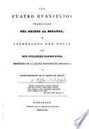 Los Cuatro Evanjelios traducidos del Griego al Español, é ilustrados con notas por Don Guillermo Harris Rule