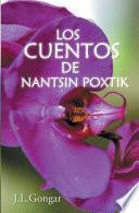 Los Cuentos De Nantsin Poxtik