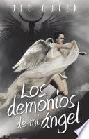Los demonios de mi ángel