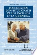 Los derechos constitucionales de los ancianos en la Argentina