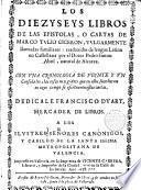 Los diezyseys libros de las epistolas, o cartas vulgarmente llamadas familiares