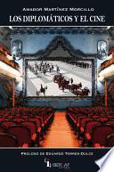 Los diplomáticos y el cine