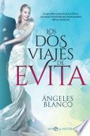 Los dos viajes de Evita