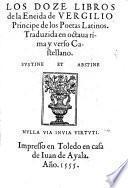 Los Doze Libros de la Eneida ... Traduzida en octana rima y verso Castellano
