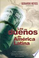 Los dueños de América Latina
