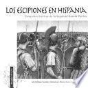 Los Escipiones en Hispania