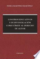 Los fines educativos y de investigación como límite al derecho de autor.
