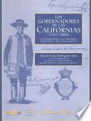 Los gobernadores de las Californias, 1767-1804