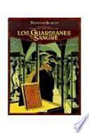 LOS GUARDIANES DE LA SANGRE 03.(EL TRIANGULO SECRETO)