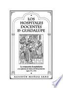 Los hospitales docentes de Guadalupe