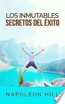 Los inmutables Secretos del éxito (Traducción: David De Angelis)