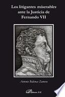 Los litigantes miserables ante la Justicia de Fernando VII.