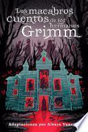 Los macabros cuentos de los hermanos Grimm