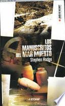 Los Manuscritos Del Mar Muerto/ the Dead Sea Scrolls