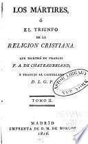 Los martires, ó el triunfo de la religion cristiana