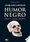 los Mejores chistes de humor negro