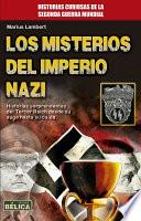 Los misterios del imperio NAzi