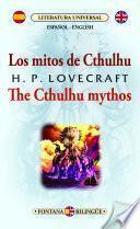 Los mitos de Cthulhu / The Cthulhu mythos