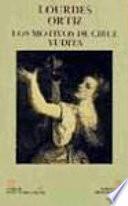 Los motivos de Circe ; Yudita