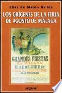 Los orígenes de la feria de agosto de Málaga