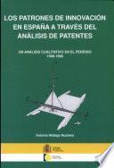 Los patrones de innovación en España a través del análisis de patentes