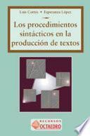 Los procedimientos sintácticos en la construcción de textos