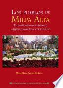 Los pueblos de Milpa Alta