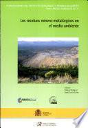 Los residuos minero-metalúrgicos en el medio ambiente
