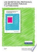 Los secretos del protocolo, las relaciones públicas y la publicidad (e-book)