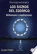 Los signos del zodíaco: reflexiones y meditaciones
