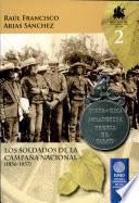Los soldados de la Campaña Nacional (1856-1857)