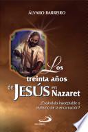 LOS TREINTA AÑOS DE JESÚS EN NAZARET