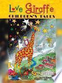Love Giraffe Children's Tales (English & Spanish Edition)