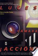 Luces cámara acción!-- textos de cine y televisión